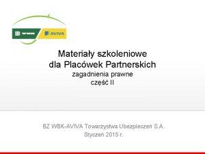Materiay szkoleniowe dla Placwek Partnerskich zagadnienia prawne cz