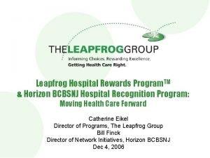 Leapfrog Hospital Rewards Program TM Horizon BCBSNJ Hospital