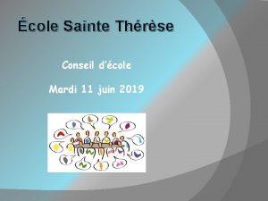 cole Sainte Thrse Conseil dcole Mardi 11 juin