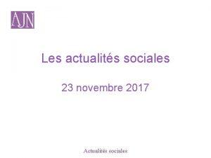 Les actualits sociales 23 novembre 2017 Actualits sociales