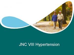 JNC VIII Hypertension Aurora Health Care Inc Hypertension