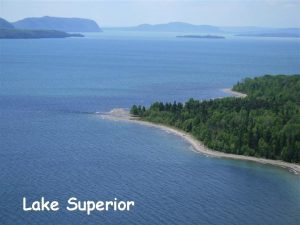 Lake Superior The Ojibwe Indians named the lake