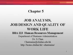 Chapter 5 JOB ANALYSIS JOB DESIGN AND QUALITY
