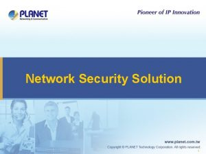 Network Security Solution 1 Network Security Products u