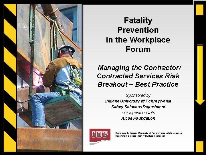 Fatality Prevention in the Workplace Forum Managing the