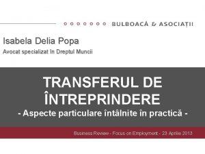 Isabela Delia Popa Avocat specializat n Dreptul Muncii