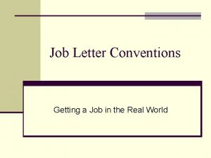 Job Letter Conventions Getting a Job in the