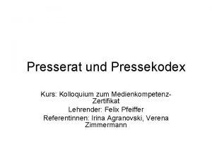 Presserat und Pressekodex Kurs Kolloquium zum Medienkompetenz Zertifikat