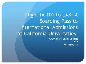 Flight IA 101 to LAX A Boarding Pass