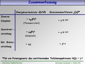 Zusammenfassung Energieverlustrate Inverse Compton Synchrotr strahlung Rel Bremsstrahlung