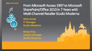 Studio Moderna Business Intelligence in Studio Modernahistorical overview