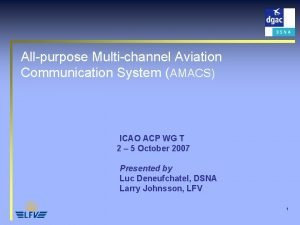Allpurpose Multichannel Aviation Communication System AMACS ICAO ACP