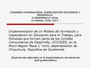 CONGRESO INTERNACIONAL SOBRE GESTIN ECONMICA Y DESARROLLO II