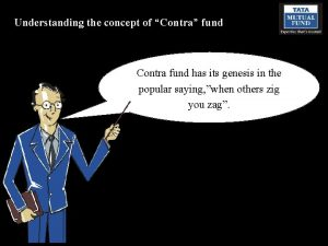 Understanding the concept of Contra fund Contra fund