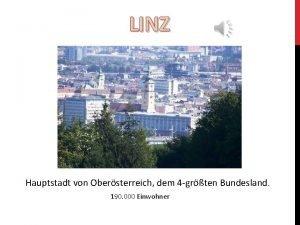 LINZ Hauptstadt von Obersterreich dem 4 grten Bundesland