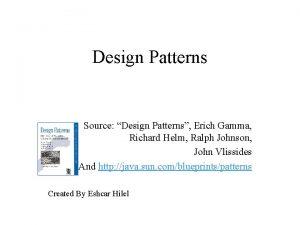 Design Patterns Source Design Patterns Erich Gamma Richard