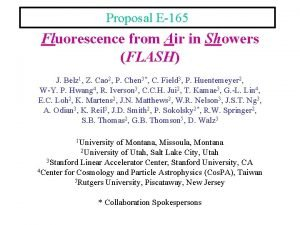 Proposal E165 Fluorescence from Air in Showers FLASH