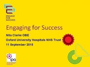 Engaging for Success Nita Clarke OBE Oxford University