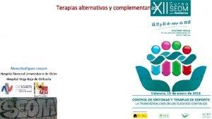 Terapias alternativas y complementarias Crnica de una estafa