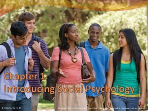 Chapter 1 Introducing Social Psychology LifesizeGetty RF Copyright