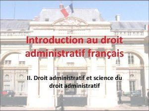 Introduction au droit administratif franais II Droit administratif