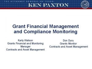 Grant Financial Management and Compliance Monitoring Karly Watson