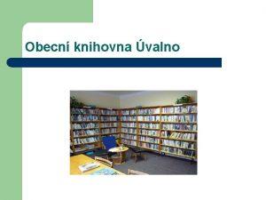 Obecn knihovna valno 1 12 2015 Obecn knihovna
