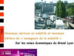 Nouveaux services en mobilit et nouveaux mtiers de