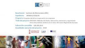 Beneficiario Instituto de Biomecnica IBV Expediente IMDEEA201840 Programa