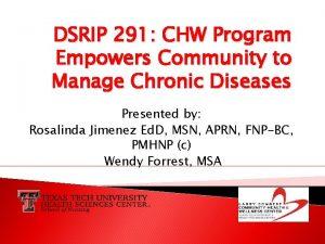 DSRIP 291 CHW Program Empowers Community to Manage