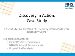 Discovery in Action Case Study CoCreation of Discovery