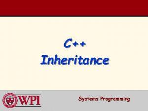 C Inheritance Systems Programming Inheritance Introduction Base Classes