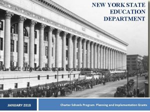 NEW YORK STATE EDUCATION DEPARTMENT JANUARY 2018 Charter