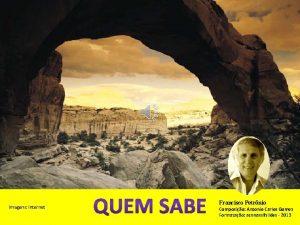 Imagens Internet Francisco Petrnio Composio Antonio Carlos Gomes