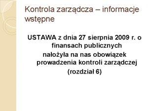 Kontrola zarzdcza informacje wstpne USTAWA z dnia 27