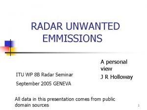 RADAR UNWANTED EMMISSIONS ITU WP 8 B Radar