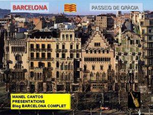 BARCELONA MANEL CANTOS PRESENTATIONS Blog BARCELONA COMPLET canventuhotmail