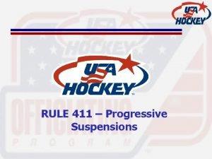 RULE 411 Progressive Suspensions Rule 411 Progressive Suspensions