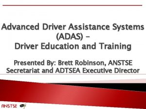 Advanced Driver Assistance Systems ADAS Driver Education and