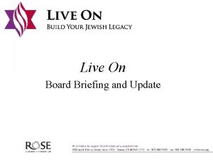Live On Board Briefing and Update Live On