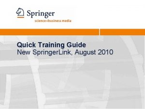 Quick Training Guide New Springer Link August 2010