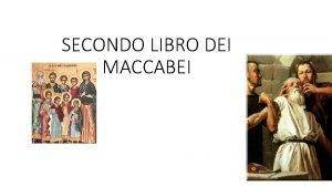 SECONDO LIBRO DEI MACCABEI ORIGINE DEL LIBRO E