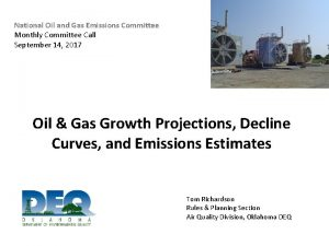 National Oil and Gas Emissions Committee Monthly Committee