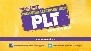 Du Page County Prevention Leadership Team Communitywide coalition