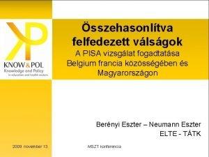 sszehasonltva felfedezett vlsgok A PISA vizsglat fogadtatsa Belgium