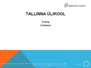 TALLINNA LIKOOL 8 loeng 2 lesanne TALLINNA LIKOOL