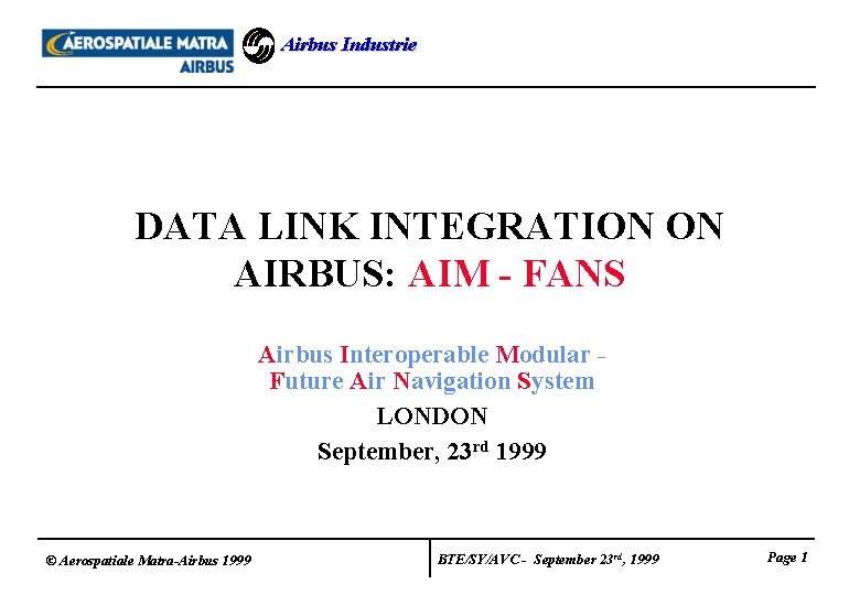 Airbus Industrie DATA LINK INTEGRATION ON AIRBUS AIM