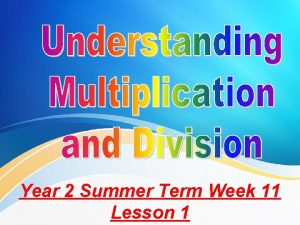 Year 2 Summer Term Week 11 Lesson 1