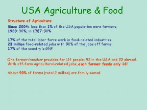 USA Agriculture Food Structure of Agriculture Since 2004