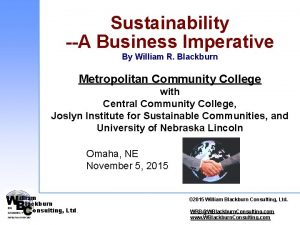 Sustainability A Business Imperative By William R Blackburn